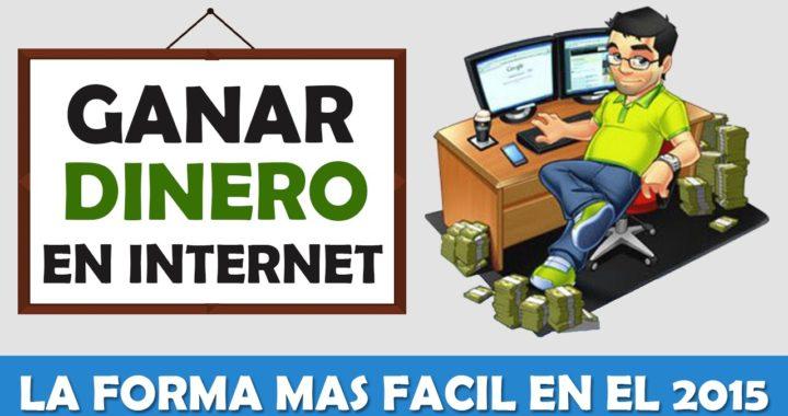 COMO GANAR DINERO EN INTERNET, CUALQUIER PAIS, LA FORMA MAS FACIL 2017