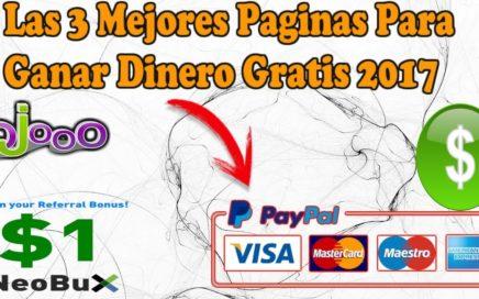 como ganar dinero en internet gratis con 3 paginas muy buenas / dinero gratis facil y seguro