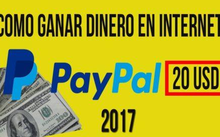 COMO GANAR DINERO EN INTERNET PARA PAYPAL 2017 AGOSTO| 20 USD A LA SEMANA