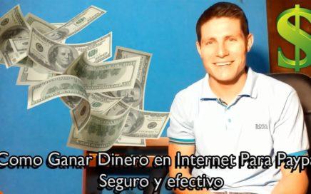 COMO GANAR DINERO EN INTERNET PARA PAYPAL|2017|SEGURO SIN INVERTIR