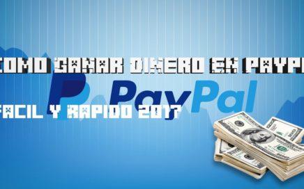 Como Ganar Dinero En Paypal !!   2017 Fácil Y Rápido   DarkGamer