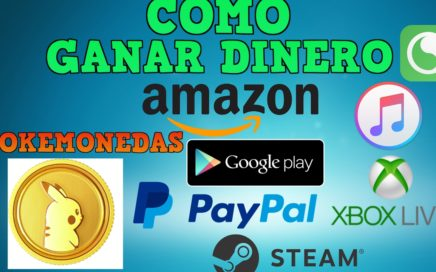Como ganar dinero en Paypal, Pokemonedas, Amazon, Google Play | POKEMON GO
