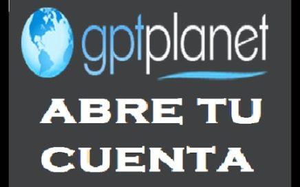 Como ganar dinero facil desde internet: Tutorial GPTplanet