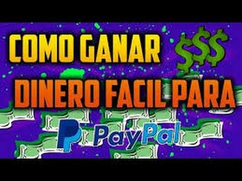 COMO GANAR DINERO FACIL Y RAPIDO PARA PAYPAL   2014 + 2015