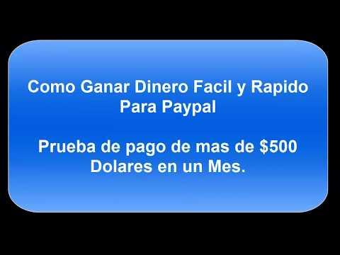 COMO GANAR DINERO FACIL Y RAPIDO PARA PAYPAL - PRUEBA DE PAGO