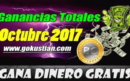 Cómo Ganar Dinero Gratis en Internet | Ganancia Total Octubre 2017 | Gokustian