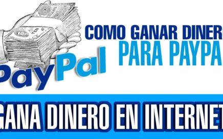 COMO GANAR DINERO PARA PAYPAL 2015 || GRATIS Y RAPIDO 100%  REAL