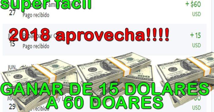 COMO GANAR DINERO PARA PAYPAL 2017,2018 HASTA $60 DOLARES semanales 100% FÁCIL