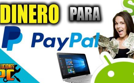 Como Ganar Dinero para PayPal desde Android o PC