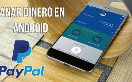 Como Ganar Dinero Para Paypal En Android // Fácil y Rapido