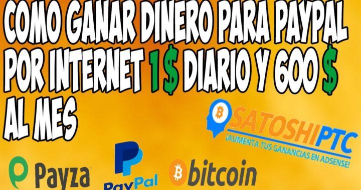 Como ganar dinero para PayPal por internet l 2017 l (1$ diario y 600 $ al mes) l FraNGameR