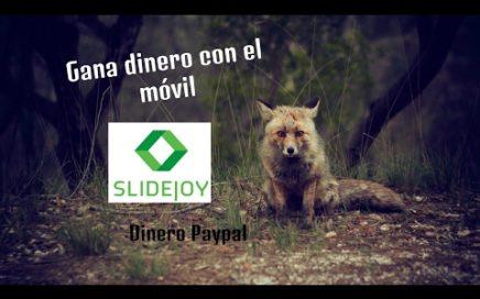 Como ganar dinero paypal con el celular - Slidejoy - Fácil y Sencillo
