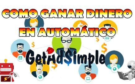 COMO GANAR DINERO POR INTERNET EN PILOTO AUTOMÁTICO  / GetAdSimple / PayPal / 2017