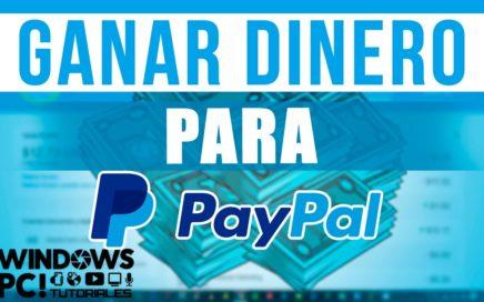 Como Ganar dinero Por internet Gratis - Con Paypal Y payoneer 2017
