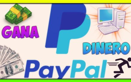 COMO GANAR DINERO POR INTERNET PARA PAYPAL 2017 | 20 USD A LA SEMANA  AUTOMATICAMENTE FACIL Y RAPIDO