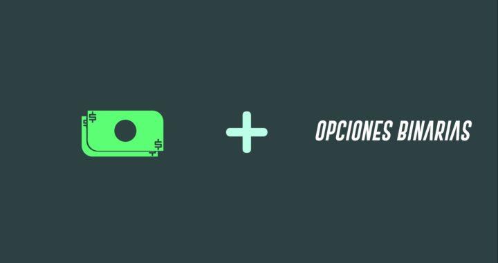 Como Ganar Dinero Rapido Con Opciones Binarias | C
