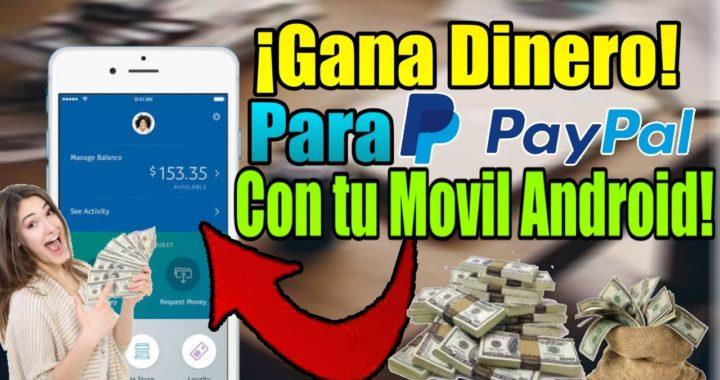 COMO GANAR DINERO REAL PARA PAYPAL EN ANDROID 2017 | GANA DINERO A PAYPAL GRATIS