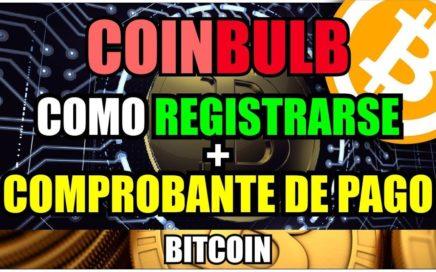 Como Registrarse en Coinbulb + Comprobante de Pago | Ganar bitcoin gratis