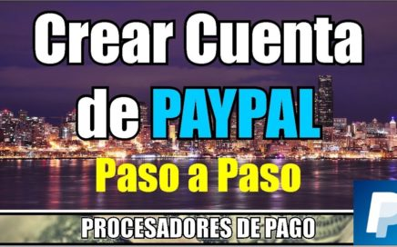 Como Registrarse en PayPal | Sin Tarjeta de Credito | Paso a Paso