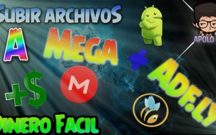 Como Subir Archivos a Mega + Como ganar DINERO Facil | ApoLo 36