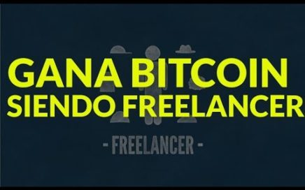 Como trabajar en internet y ganar Bitcoin siendo Freelancer