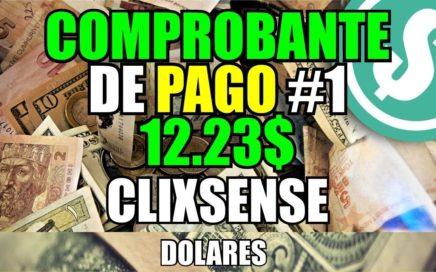 Comprobante de Pago #1 de Clixsense | Ganar Dinero con Tareas
