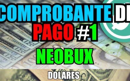 Comprobante De Pago #1 De Neobux | Mejor Pagina para Ganar Dolares por Internet
