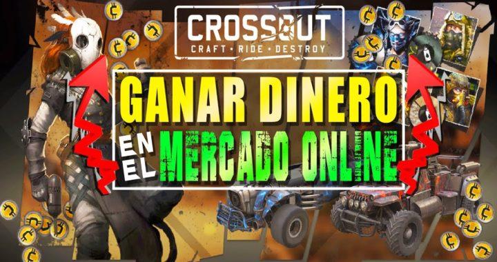 Crossout | GANA DINERO EN EL MERCADO ONLINE | Tutorial