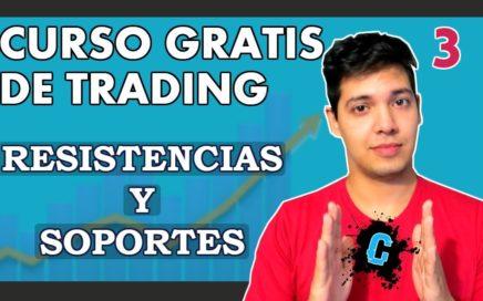 CURSO DE TRADING - GANAR DINERO CON REBOTES - Soportes y resistencia, rebotes. [CLASE 3]