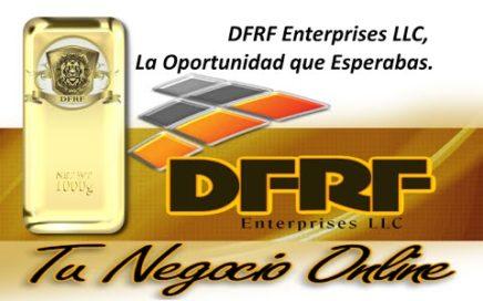 DFRF Enterprises LLC, La oportunidad que Esperabas, donde Ganar dinero Online sin referir.