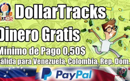 DOLLARTRACKS | DINERO GRATIS PARA PAYPAL Y AMAZON | Como ganar dinero por Internet