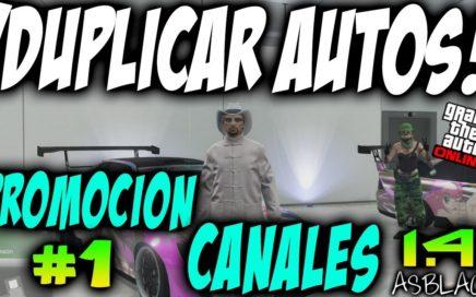 DUPLICAR COCHES - DINERO INFINITO - GTA Online 1.41 - NUEVA SERIE PROMOCIONANDO CANALES