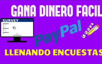 Encuestas Para Ganar Dinero, Encuestas Remuneradas Prueba de Pago Paypal, Dinero Rapido