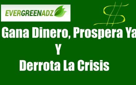 EverGreenzAdz | Explicación Completa | Página para ganar Dinero | Prospera Ya y Derrota la Crisis