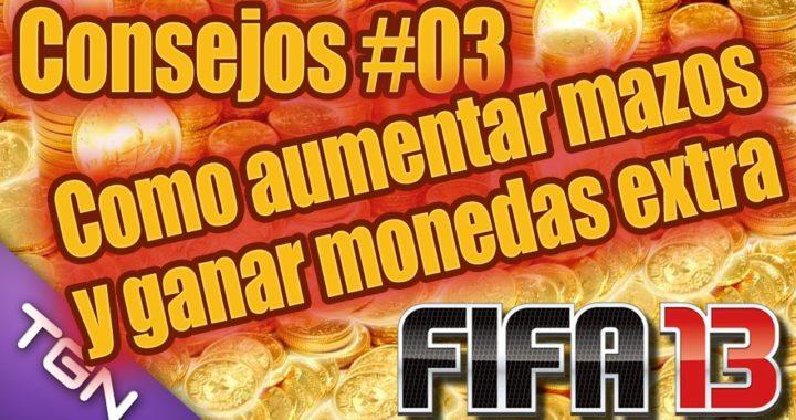 Fifa 13 UT | Consejo 3 Como aumentar mazos y ganar monedas extra