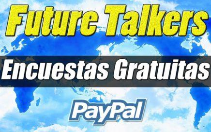 Gana Dinero a Paypal con Encuestas Gratuitas | Nuevo pago de Future Talkers | Gokustian