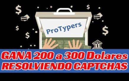 Gana Dinero Con Protypers rellenando captcha Entre 200 y 300 Dolares
