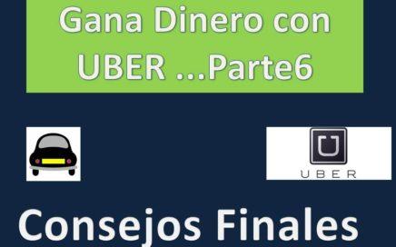 Gana Dinero con UBER p6... Consejos Finales