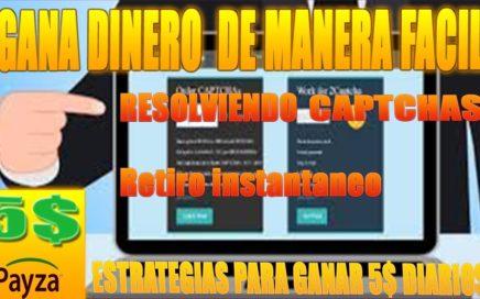 """GANA DINERO DE MANERA FACIL  RESOLVIENDO CAPTCHAS CON NUEVA!! ESTRATEGIAS DIARIOS 5$  """"instantáneo"""""""