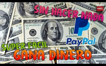 GANA DINERO EN PAYPAL SIN HACER NADA | FACIL | RAPIDO | CON BOTS