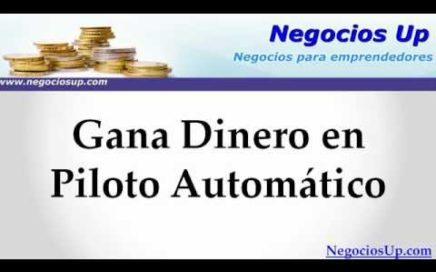 Gana Dinero en Piloto Automático