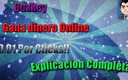 Gana dinero Online - Buxkey Explicacion Completa