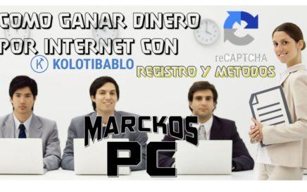 GANA DINERO POR INTERNET CON KOLOTIBABLO   COMPROBADO