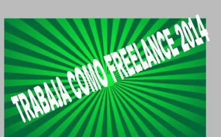 Gana dinero trabajando como Freelance| Las mejores paginas