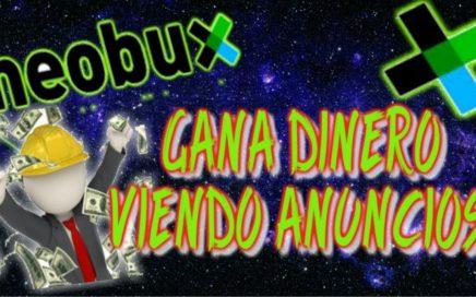 |Gana dinero viendo anuncios | Neobux | GENENRANDO INGRESOS!!!
