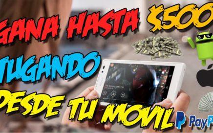 GANA HASTA $500 DOLARES GRATIS JUGANDO CON TU CELULAR   Curso Dinero Fácil 2017