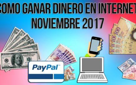 GANA MÁS DE $10 DOLARES EN UN SOLO DIA POR PAYPAL 2017 | FÁCIL DE HACER (VIDEO REAL)