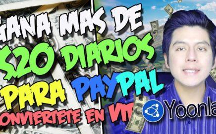 GANA MAS DE 20$ DIARIOS PARA PAYPAL   Conviertete en miembro VIP de YOONLA paso a paso