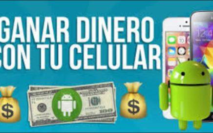 GANAR DINERO CON EL CELULAR EN MEXICO 2017 apps para ganar
