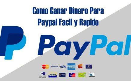 GANAR DINERO DESDE CASA POR INTERNET PARA PAYPAL 2017